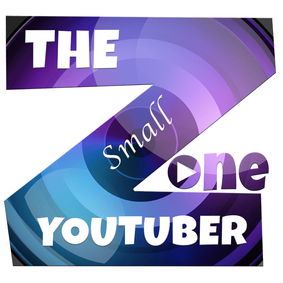 The Small YouTuber Zone